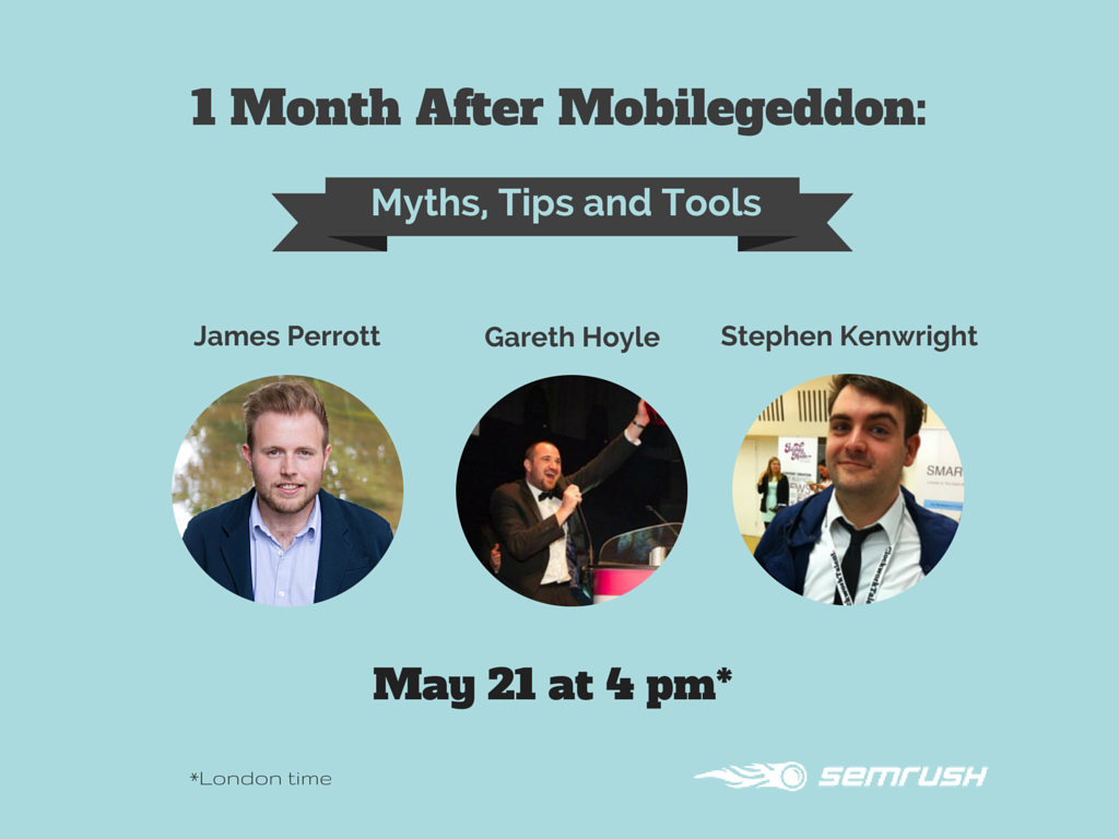 SEMrush: 1 Month After Mobilegeddon: Myths, Tips and Tools image 1