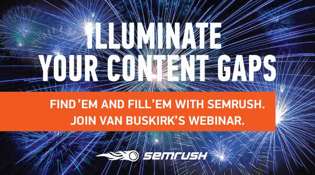 SEMrush: Find 'em and Fill 'em: Using SEMrush for Topic Gap Analysis  image 1