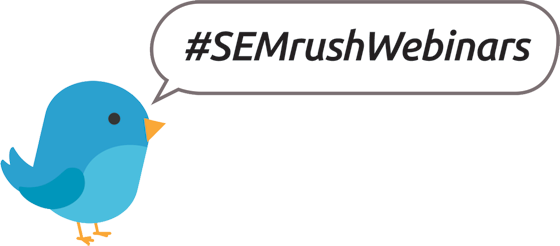#SEMrushWebinars