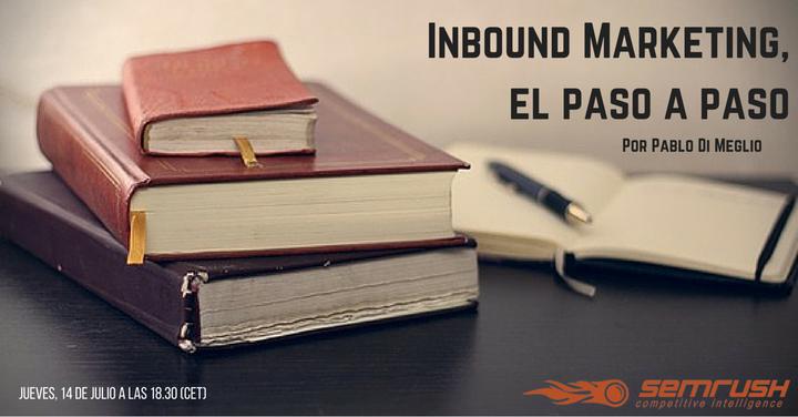 Inbound Marketing, el paso a paso