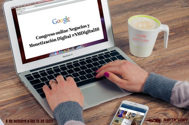 CONGRESO ONLINE: Negocios y Monetización Digital 2016 #NMDigital16
