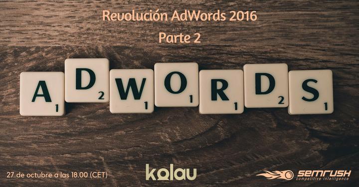 Revolución AdWords parte 2