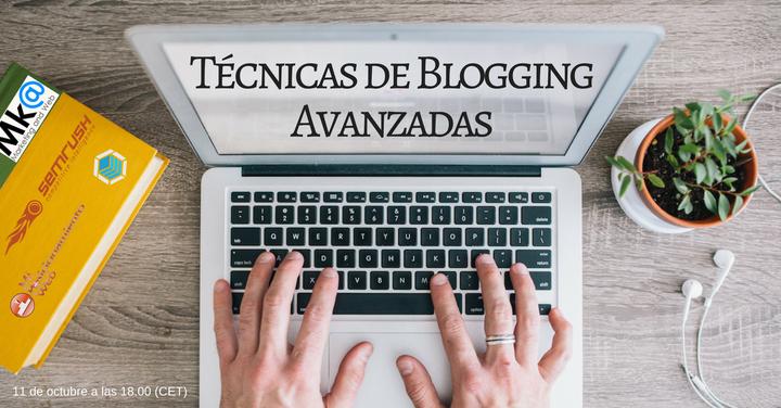 Técnicas de Blogging Avanzadas