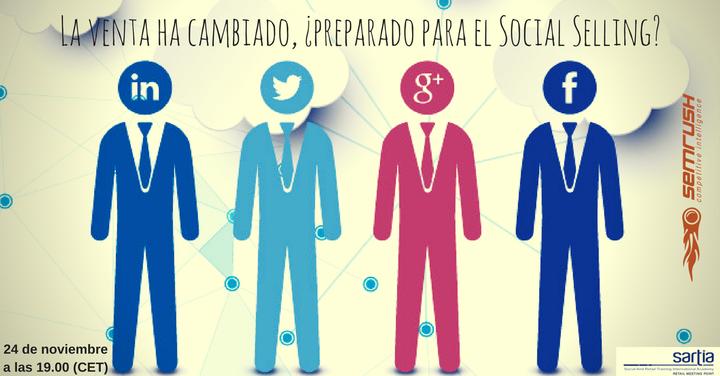 La venta ha cambiado, ¿preparado para el Social Selling?
