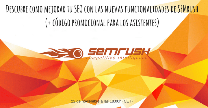 Descubre como mejorar tu SEO con las nuevas funcionalidades de SEMrush