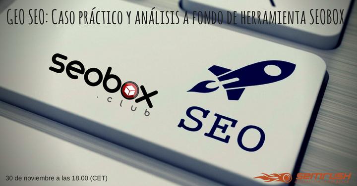 GEO SEO: Caso práctico y análisis a fondo de herramienta SEOBOX
