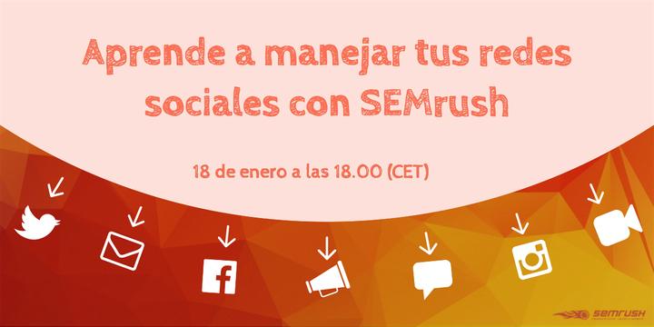 Aprende a manejar tus redes sociales con SEMrush